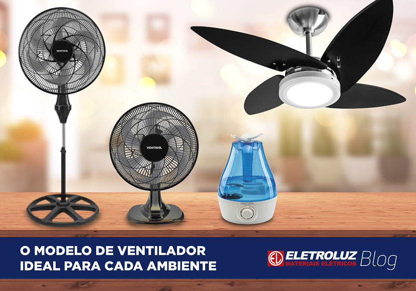 O modelo de ventilador ideal para cada ambiente